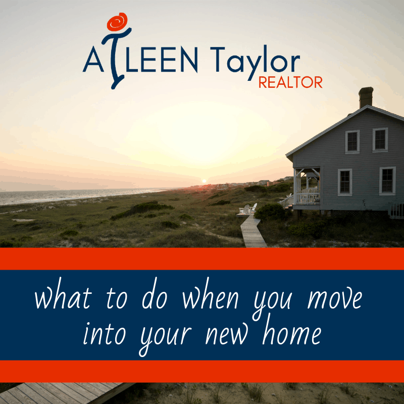 what to do when you move into your new home